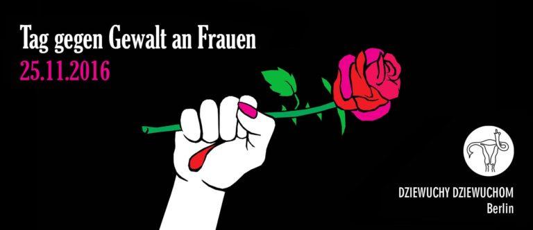 25.11.2016 – DEMO – Internationaler Tag gegen Gewalt an Frauen!