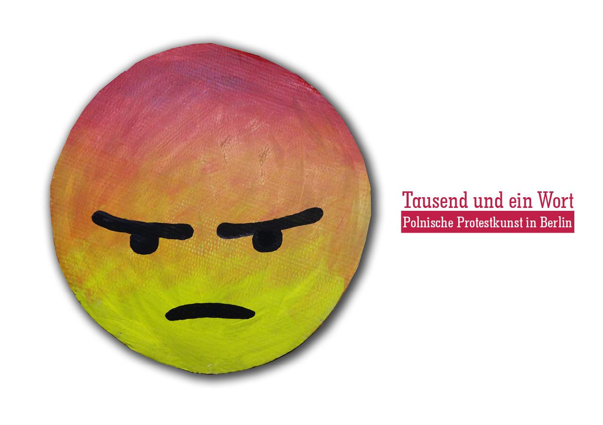 Tausend und ein Wort – Polnische Protestkunst in Berlin. Eine Ausstellung von Anna Krenz