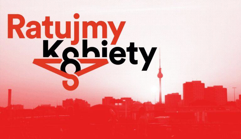 Ratujmy kobiety – zbiórka podpisów w Berlinie