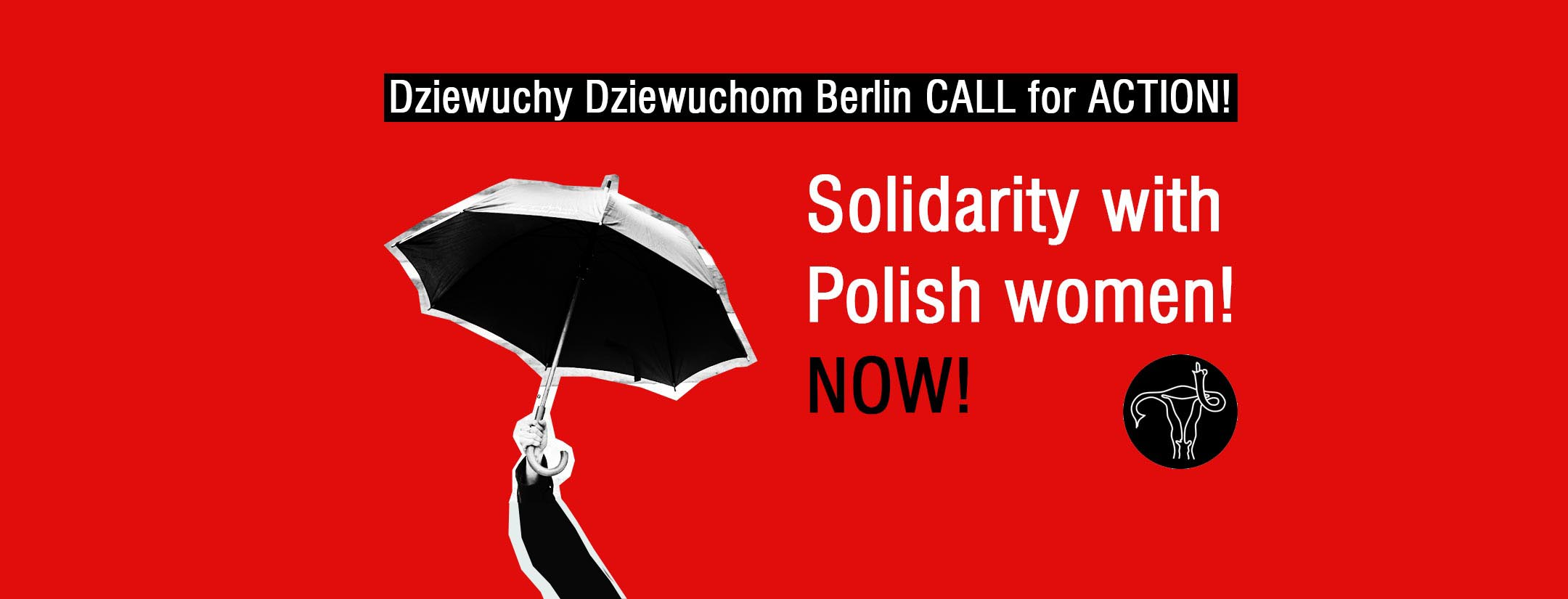 Solidarity with Polish women! NOW!