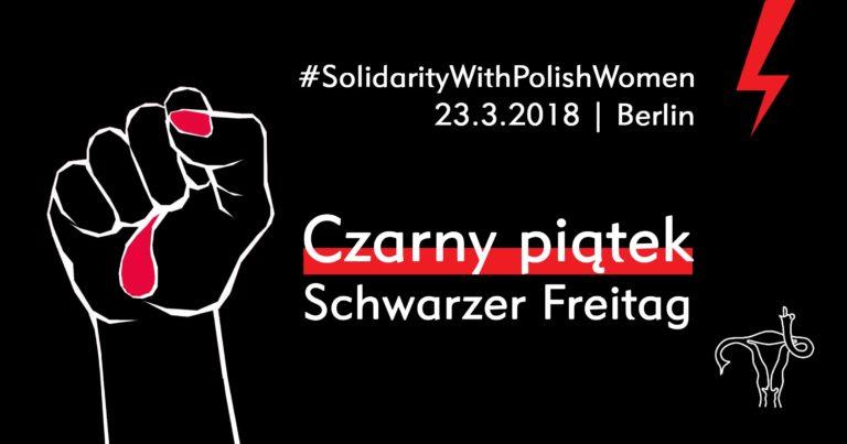 Czarny Piątek / Schwarzer Freitag – Solidarity with Polish Women
