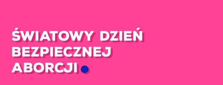 30.09.2018 – Światowy Dzień Bezpiecznej Aborcji / Demo w Warszawie