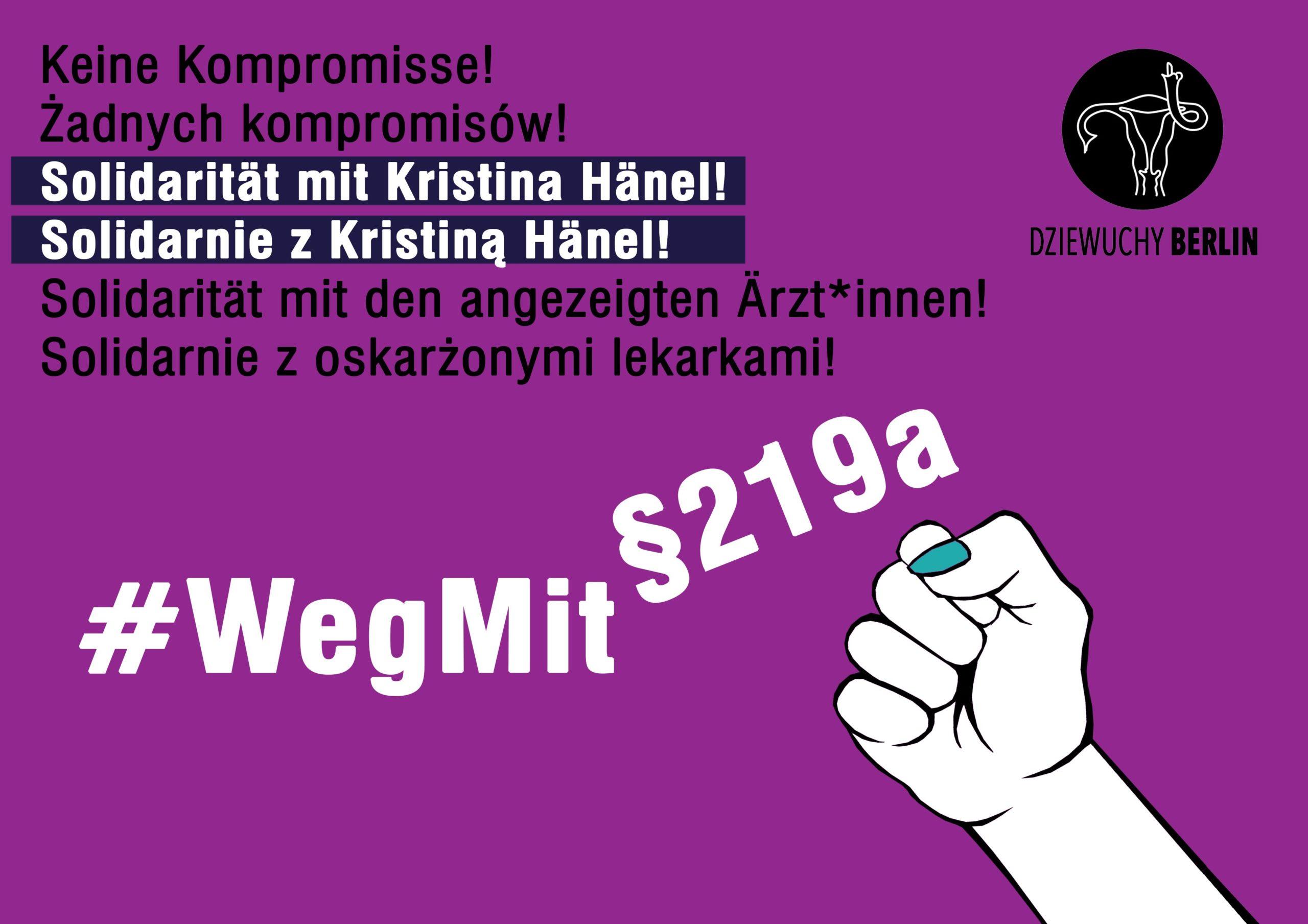 Solidarnie z lekarką Kristiną Hänel | In solidarity with doctor  Kristina Hänel | Weg mit 219a