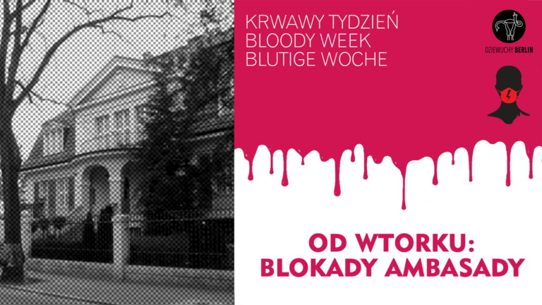 Bloody Week: Blokady Ambasady | Action