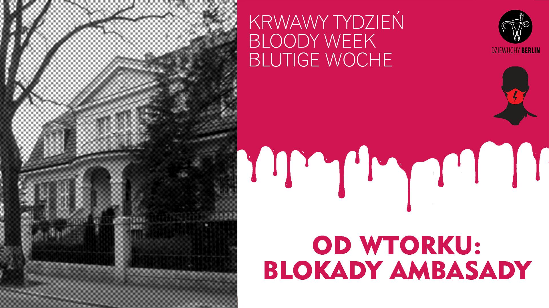 Bloody Week: Blokady Ambasady   Action