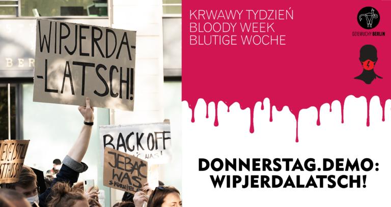 Bloody Week: DEMO:WIPJERDALATSCH