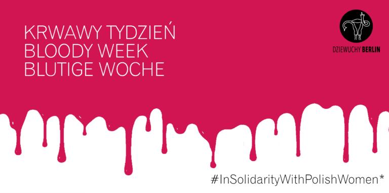 Bloody Week | Krwawy Tydzień | Blutige Woche Berlin