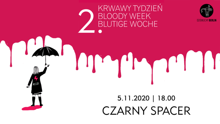 2. Bloody Week 5.11.2020: CZARNY SPACER / BLACK WALK  – YOU WILL NEVER WALK ALONE