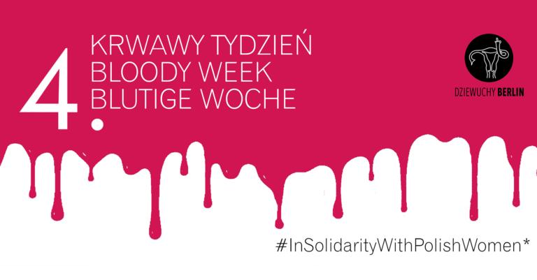 4th Bloody Week Berlin (16.11.-22.11.2020)