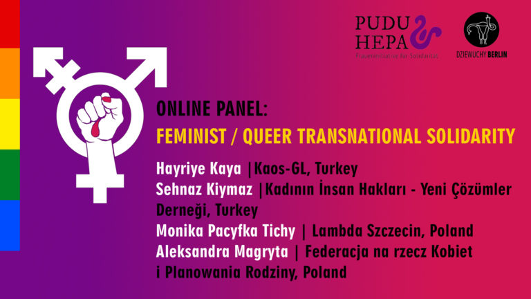 30.4.2021 Online Panel 'Feminist / Queer Transnational Solidarity' | Turkey and Poland