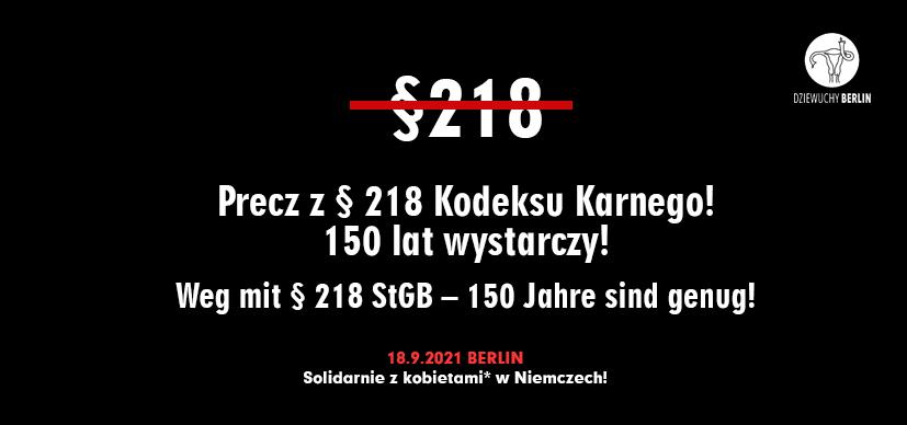 18.9.2021 – DEMO: Precz z § 218 Kodeksu Karnego! – 150 lat wystarczy! Weg mit § 218 StGB – 150 Jahre sind genug