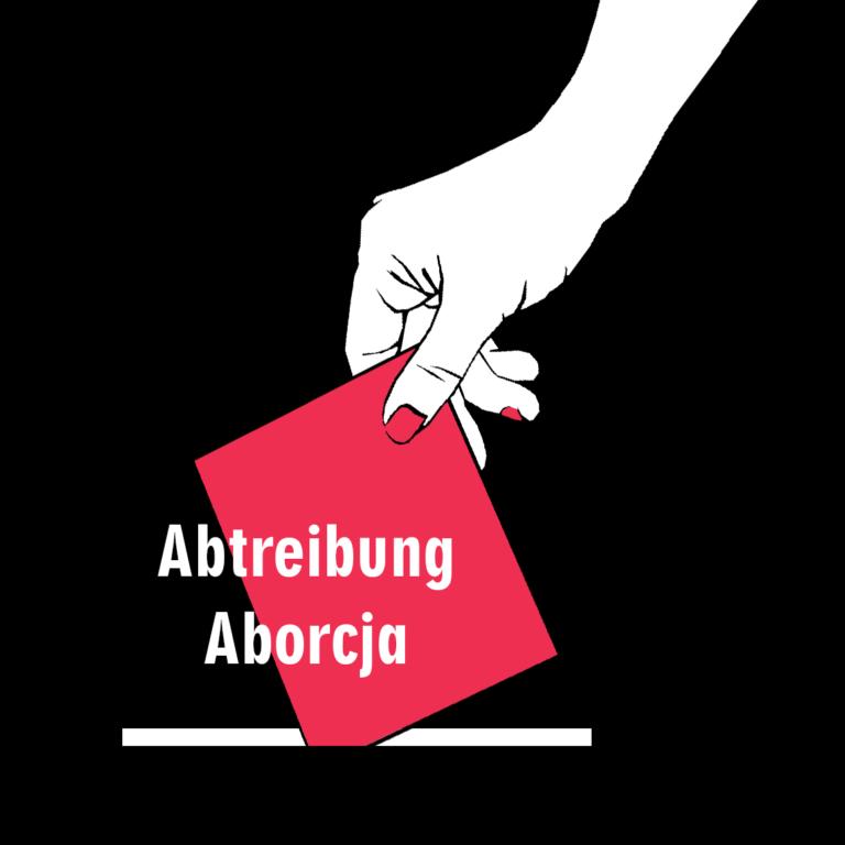 Wir wählen! Wybieramy! Wahl 2021 | Abtreibung / Aborcja